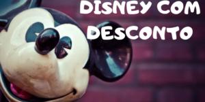DISNEY COM DESCONTO 300x150 - Disney Mid-Day Magic Ticket: Nova modalidade de ingresso para os parques da Disney com desconto