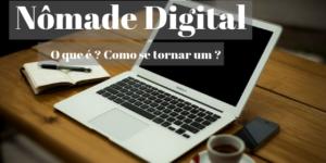 Nômade Digital 300x150 - Nômade Digital: Trabalhar online e viajar o mundo
