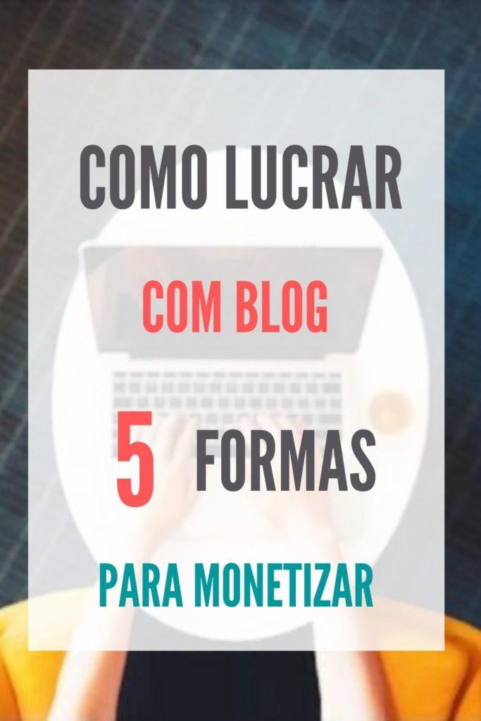 MONETIZAR BLOG 683x1024 - Como ganhar dinheiro com blog em 2020