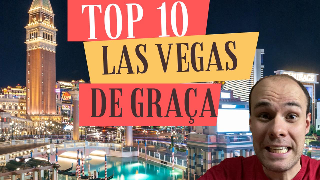 top 10 las vegas de graça